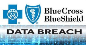 data breach blue cross blue shield bcbs cybersecurity