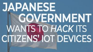 japan-hack-iot-devices-cybersecurity