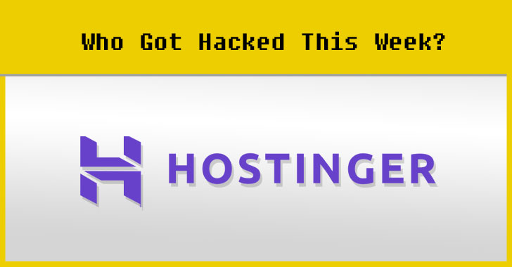 Hostinger web hosting site hacked data breach cybersecurity news security awareness training