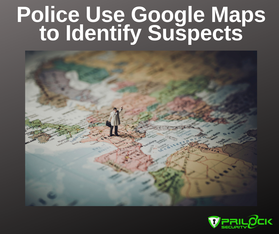 Police Google Maps Identify Suspects Crime Cold Cases cybersecurity news security awareness training
