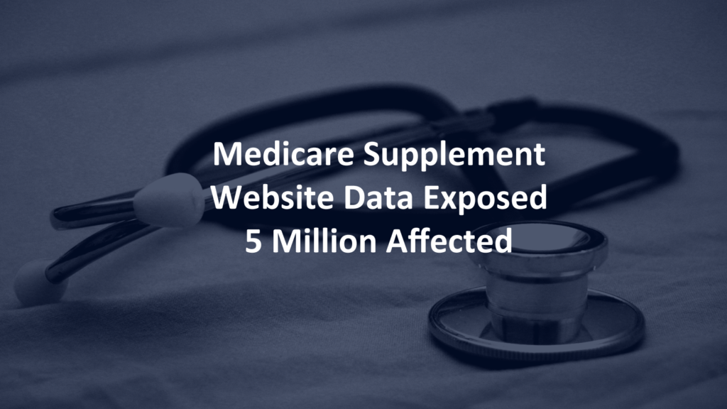 medicaresupplement.com data breach exposed security awareness training for businesses and family news